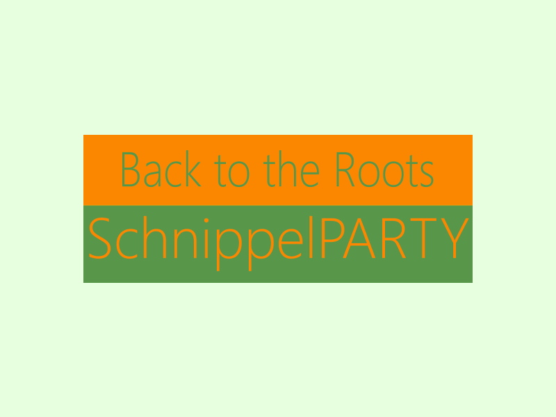 Back to the Roots – Schnippelparty